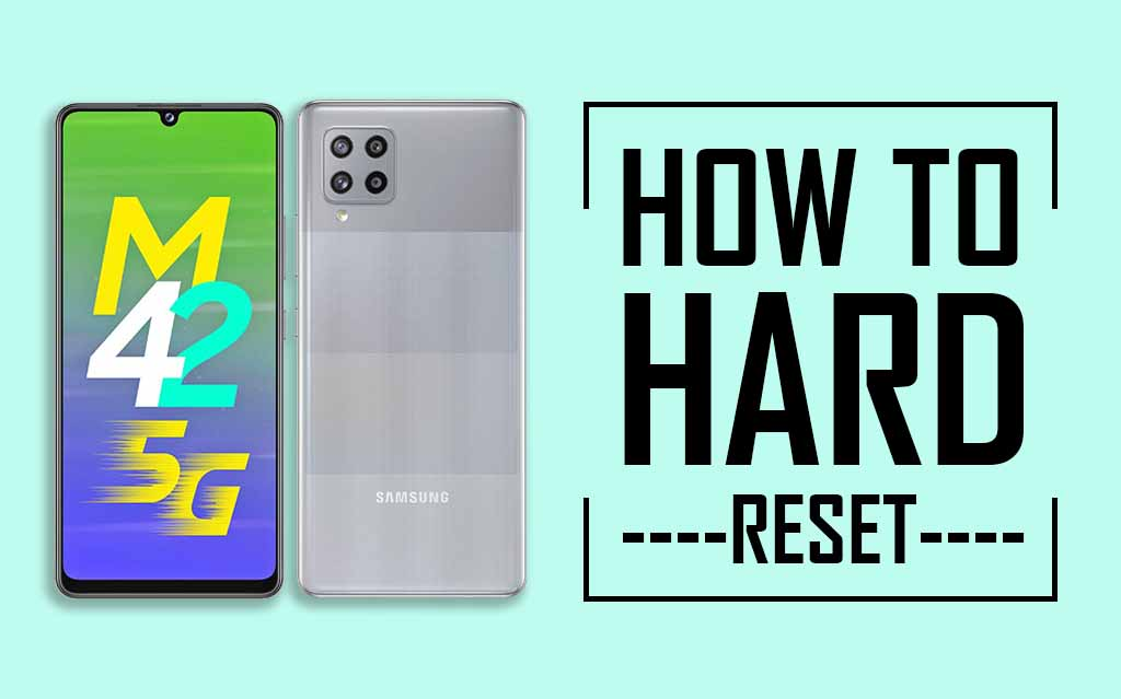 How to Hard Reset Samsung Galaxy M42 5G