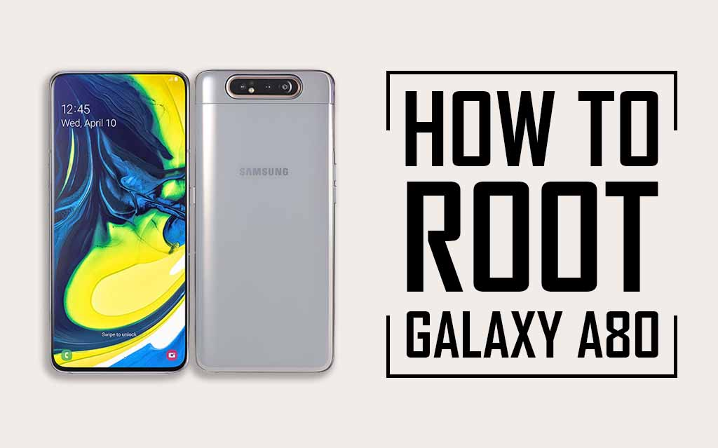 Root Samsung Galaxy A80