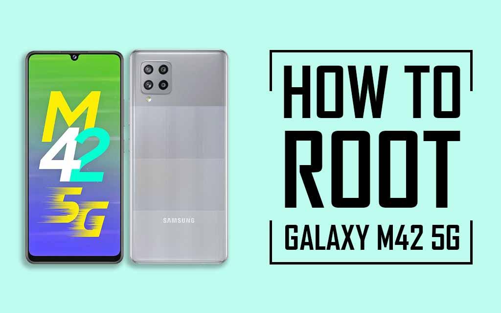 Root Samsung Galaxy M42 5G