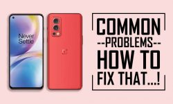 Common Problems In OnePlus Nord 2 – HOW TO FIX THEM?