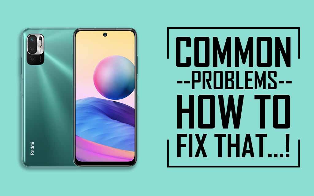 Common Problems In Redmi Note 10T 5G