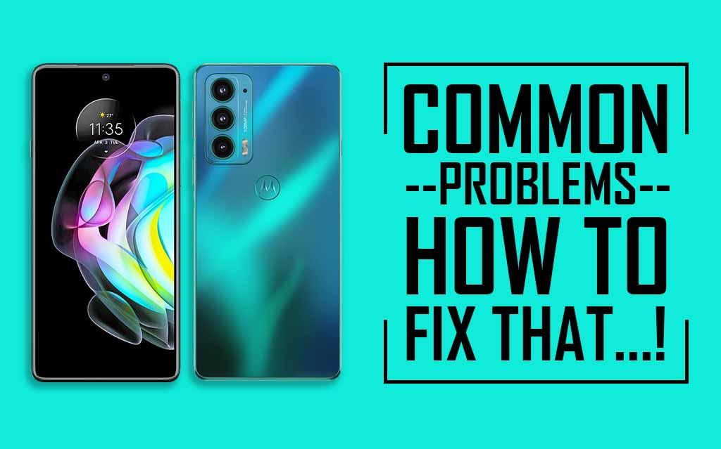 Common Problems In Motorola Edge 20