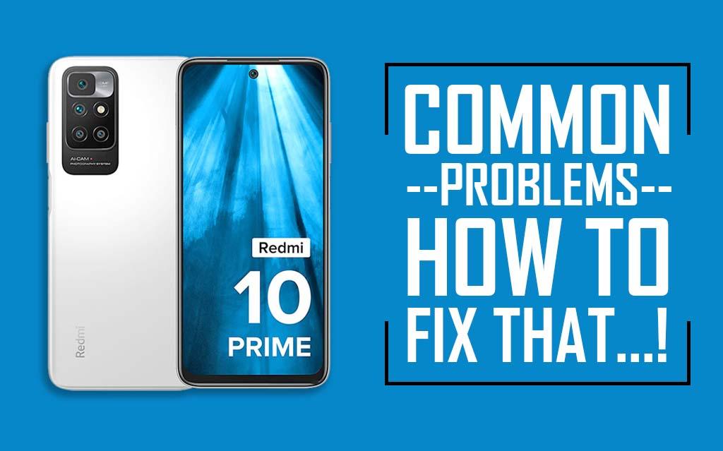 Common Problems In Redmi 10 Prime