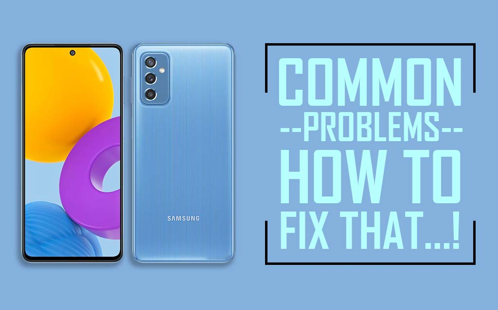 Common Problems In Samsung Galaxy M52 5G