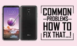 LG Stylo 4 Common Problems + Solution: HOW TO FIX THEM!